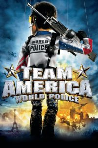 "Plakat von ""Team America: World Police"""